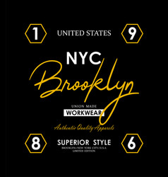 nyc brooklyn typography slogan graphic vector image