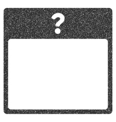Unknown Day Calendar Page Grainy Texture Icon vector image