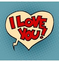 Comic bubble heart I love you vector image vector image