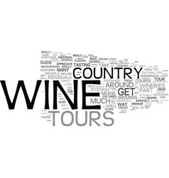 your guide to wine country tours text background vector image vector image