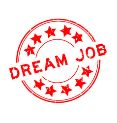 Grunge red dream job word with star icon round vector