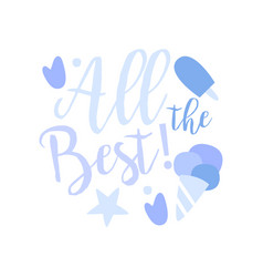 all the best positive quote hand wriiten vector image