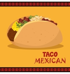 Cartoon taco food mexico design isolated vector
