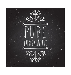 Pure organic - product label on chalkboard vector