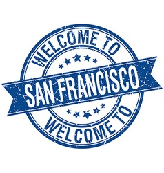 Welcome to San Francisco blue round ribbon stamp vector
