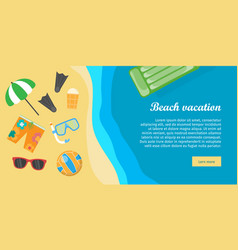Beach vacation banner things necessary for rest vector