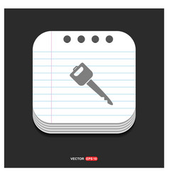 car key icon gray icon on notepad style template vector image