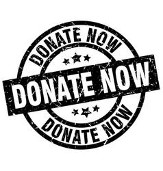 Donate now round grunge black stamp vector