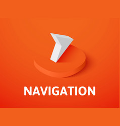 Navigation isometric icon isolated on color vector