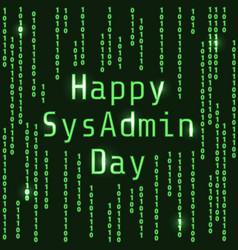 happy sysadmin day vector image vector image