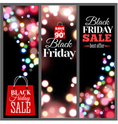 black friday sale vertical banners bokeh lights vector image
