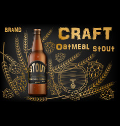 Craft oatmeal stout beer ads realistic malt vector