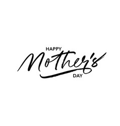 Happy mother day ink pen lettering vector