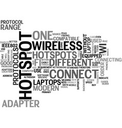 what you need to connect to wifi hotspots text vector image vector image