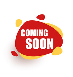 coming soon red speech bubble announcement vector image