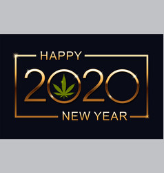 green marijuana leaf and 2020 year on blue vector image