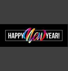 happy new year lettering on the background with a vector image