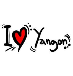 Love yangon vector