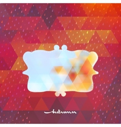 Autumn frame on hipster background EPS 10 vector image vector image
