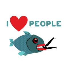 I love people predator fish eats man wild sea vector