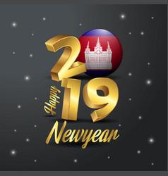 2019 happy new year cambodia flag typography vector