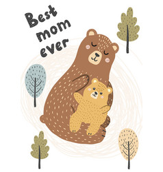 best mom ever card with a cute mother bear vector image