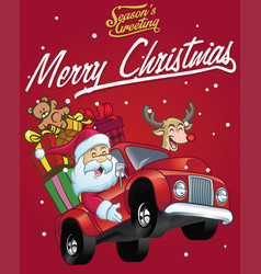 Happy santa claus drive a truck full of christmas vector