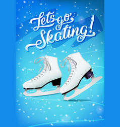 Lets go skating poster with pair white classic vector