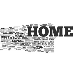 Your home is your sanctuary text background word vector