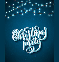 christmas party poster with hand-drawn lettering vector image