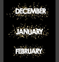 January february december banners vector