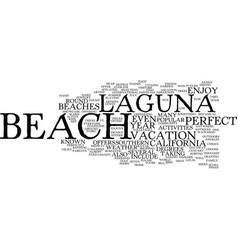 Laguna beach california text background word vector