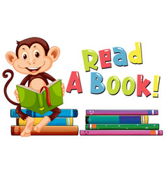 poster design for reading book with monkey vector image