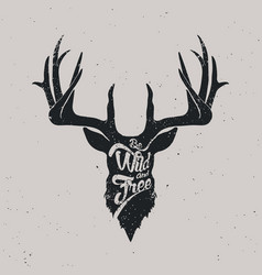 Deer be wild and free vector
