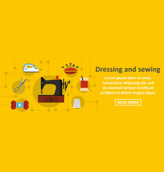 dressing and sewing banner horizontal concept vector image