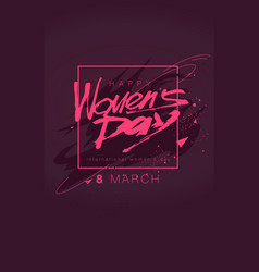 womens day lettering march 8 in pink color flat vector image
