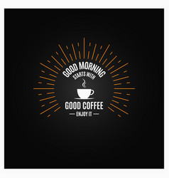 Coffee logo coffee cup vinge label on black vector