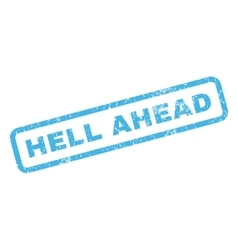 Hell Ahead Rubber Stamp vector image