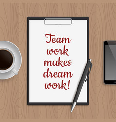 Quote team work makes dream vector