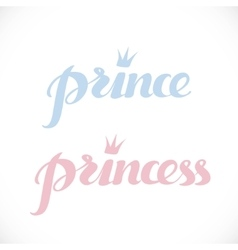 Prince and princess calligraphic inscription for vector image
