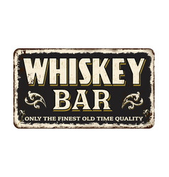 Whiskey bar vintage rusty metal sign vector