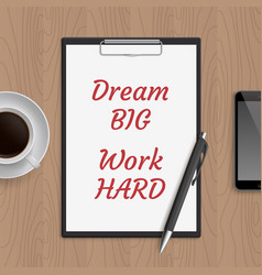 quote dream big work hard vector image