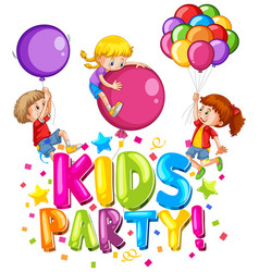 Font design for word kids party with happy kids vector