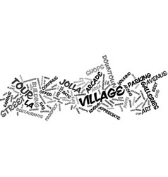 La jolla village tour text background word cloud vector