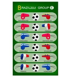 Soccer Tournament of Brazil 2014 Group E vector image