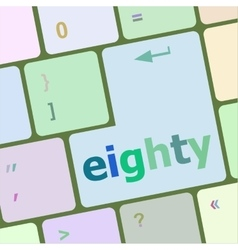 enter keyboard key with eighty button vector image