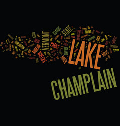 Lake champlain ways to enjoy this great lake text vector