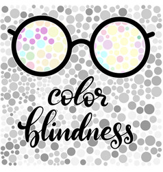 Lettering of color blindness vector