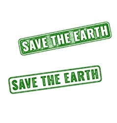 Realistic rubber stamps Save the Earth vector