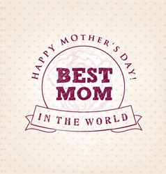 Best Mom Design Element Greeting Cards vector